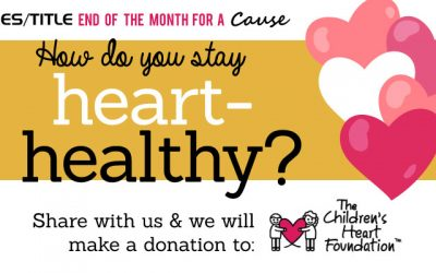 "February ""End of the Month for a Cause:"" Heart Month!"