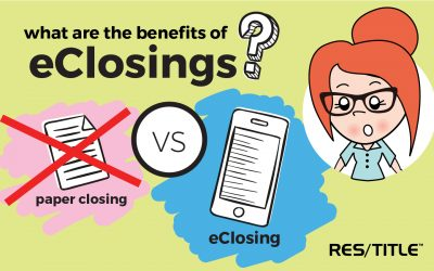 eClosings 101: why eClosings?