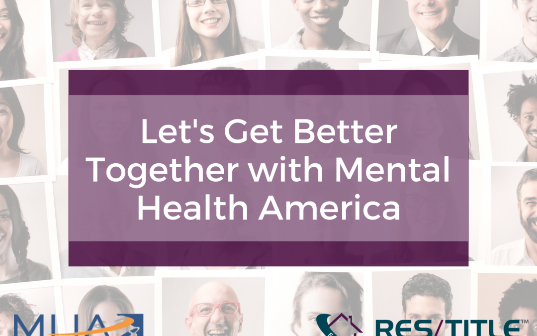 Let's Get Better Together with Mental Health America